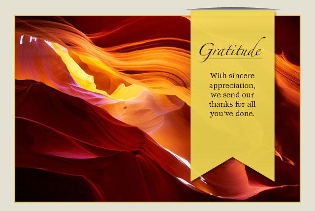 Gratitude: With sincere appreciation, we send our thanks for all you've done.