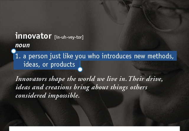 innovator [in-uh-vey-tor]