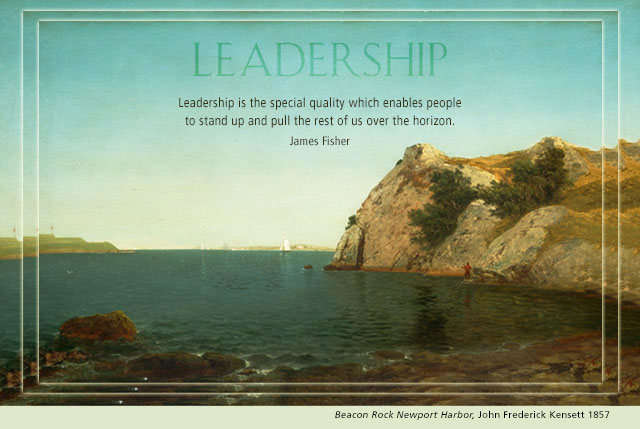 Leadership - Leadership is the special quality which enables people to stand up and pull the rest of us over the horizon. -- James Fisher