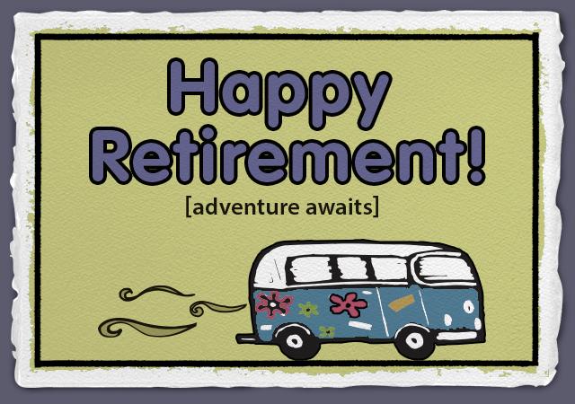 Happy Retirement! [adventure awaits]