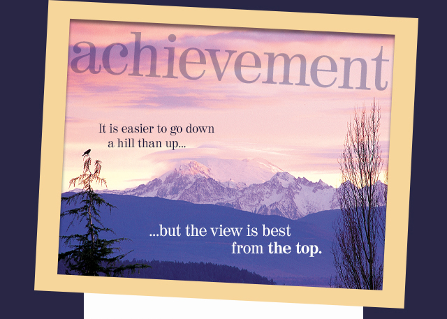 Achievement eCard - It is easier to go down a hill than up...but the view is best from the top.