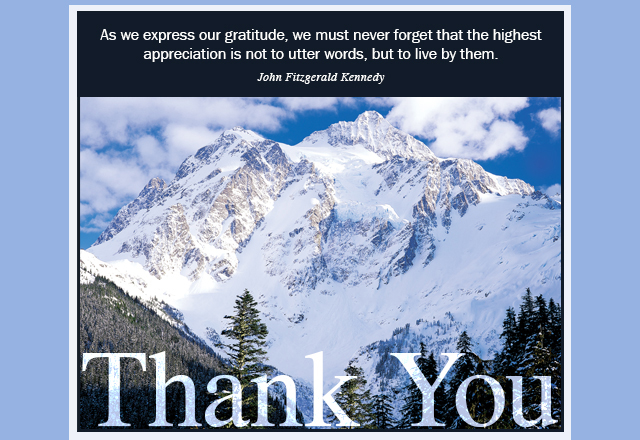 """Thank You eCard """"As we express our gratitude, we must never forget that the highest appreciation is not to utter words, but to live by them."""" John Fitzgerald Kennedy"""