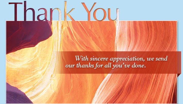 Thank You - With sincere appreciation, we send our thanks for all you've done.