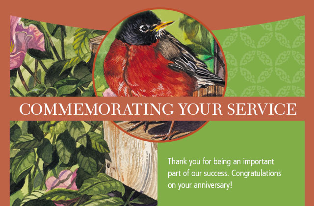 Commemorating your service - Thank you for being an important part of our success. Congratulations on your anniversary!