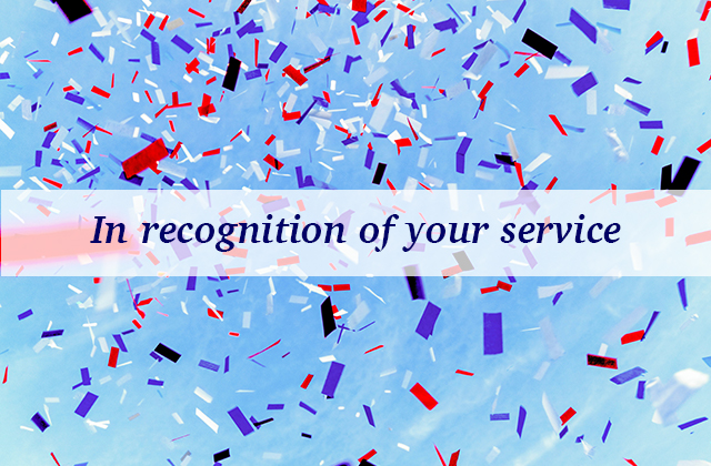 In recognition of your service