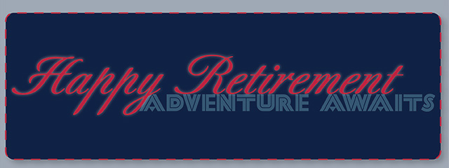 Happy Retirement - Adventure awaits